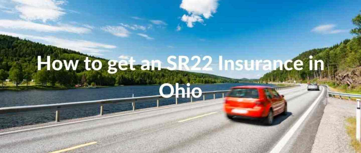 How to get an SR22 Insurance in Ohio