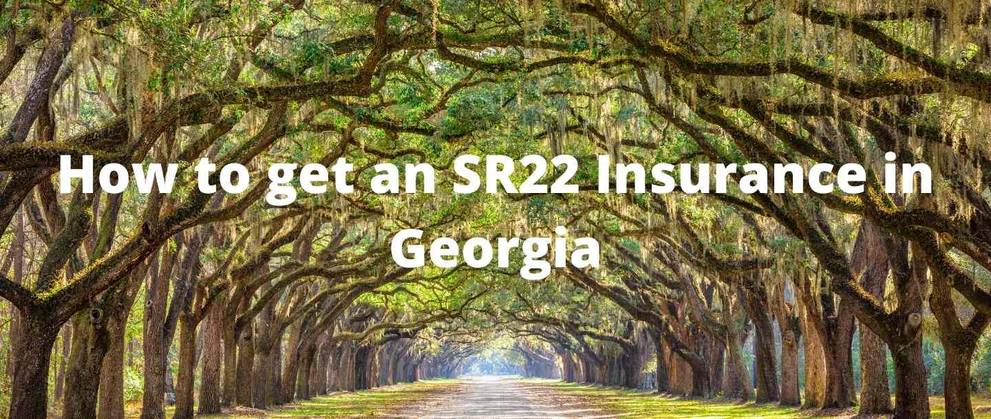 How to get an SR22 Insurance in Georgia?