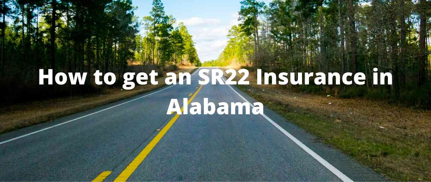 How to get an SR22 Insurance in Alabama