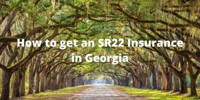How to get an SR22 Insurance in Georgia