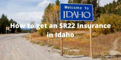 How to get an SR22 Insurance in Idaho