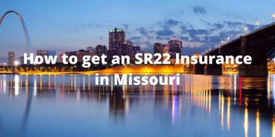 How to get an SR22 Insurance in Missouri