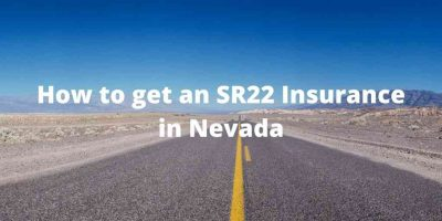 How to get an SR22 Insurance in Nevada