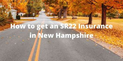 How to get an SR22 Insurance in New Hampshire