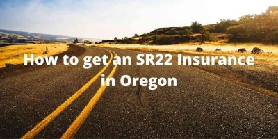 How to get an SR22 Insurance in Oregon