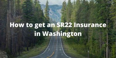 How to get an SR22 Insurance in Washington
