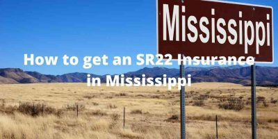 How to get an SR22 insurance in Mississippi